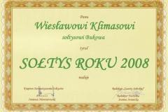 Dyplom z tytułem Sołtysa Roku 2008 dla Pana Wiesława Klimasa.